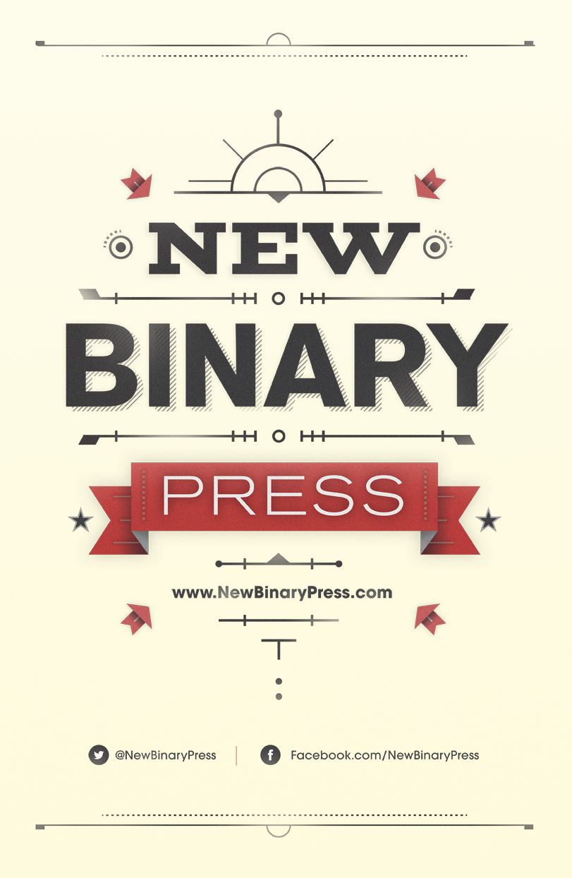 New Binary Press poster, released August 2013