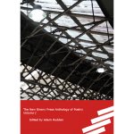 The New Binary Press Anthology of Poetry: Volume I