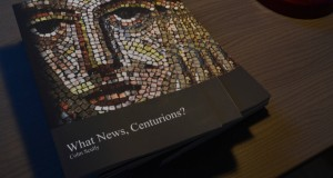 What News, Centurions?
