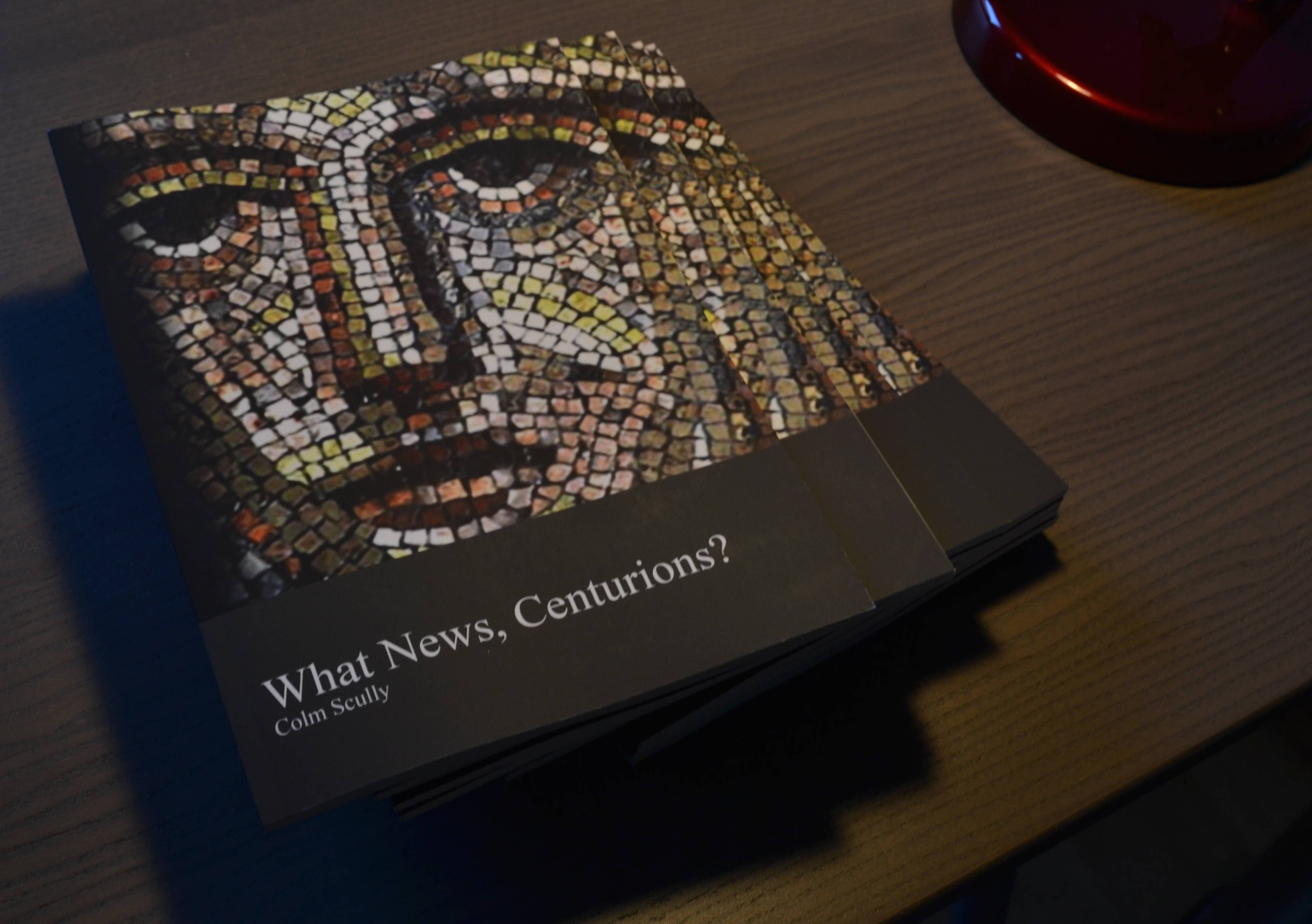 OUT NOW! <i>What News, Centurions?</i>