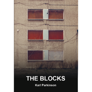 The Blocks, by Karl Parkinson